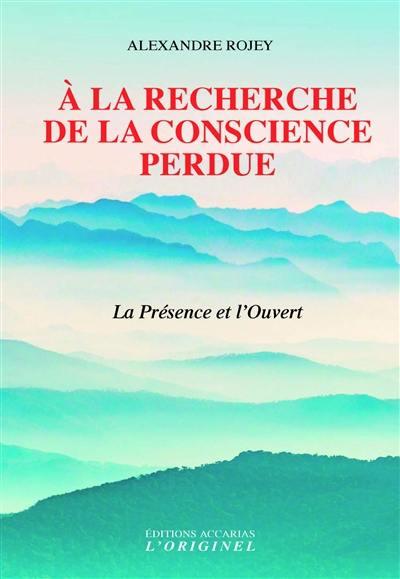 A la recherche de la conscience perdue