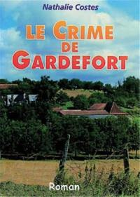 Le crime de Gardefort