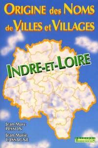 Origine des noms de villes et villages d'Indre-et-Loire