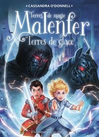 Malenfer. Volume 5, Terres de glace