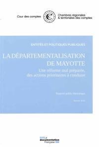 La départementalisation de Mayotte