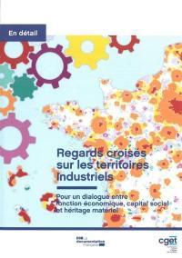 Regards croisés sur les territoires industriels