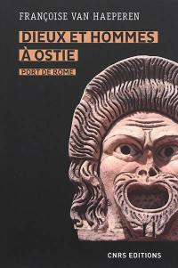 Dieux et hommes à Ostie, port de Rome (IIIe s. av. J.-C.-Ve s. apr. J.-C.)