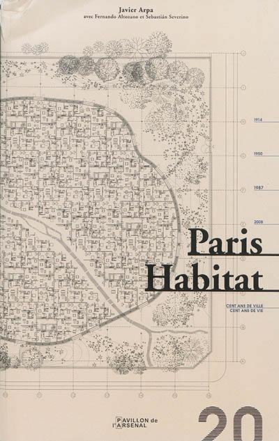 Paris Habitat : cent ans de ville, cent ans de vie