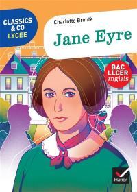 Jane Eyre : texte intégral suivi d'un dossier bac LLCER anglais