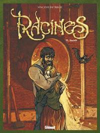 Racines. Volume 2, Sarah