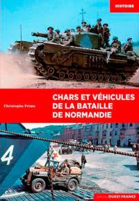 Chars et véhicules de la bataille de Normandie