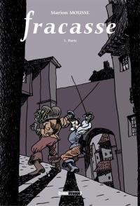 Fracasse. Volume 3, Paris
