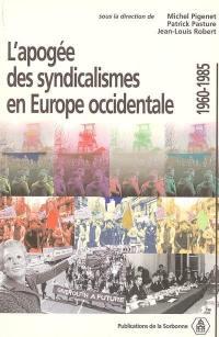 L'apogée des syndicalismes en Europe occidentale