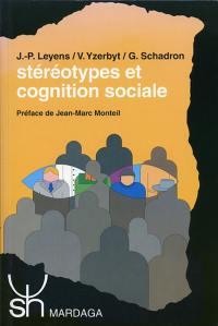 Stéréotypes et cognition sociale