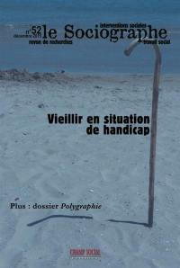 Sociographe (Le). n° 52, Vieillir en situation de handicap