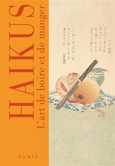 Haïkus : l'art de boire et de manger