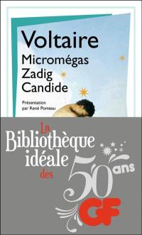 Micromégas; Zadig; Candide