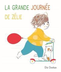 La grande journée de Zélie