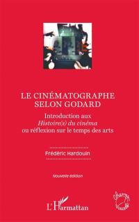 Le cinématographe selon Godard