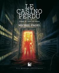 Le casino perdu; Suivi de Orages en terre de France