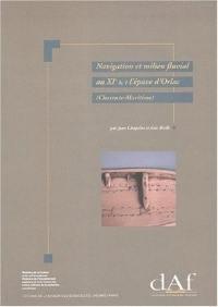 Navigation et milieu fluvial au XIe siècle