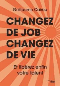 Changez de job, changez de vie