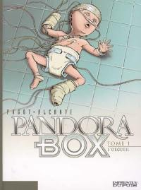 Pandora box. Volume 1, L'orgueil