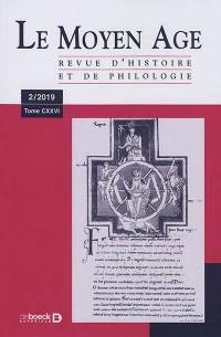 Moyen Age (Le). n° 2 (2019),