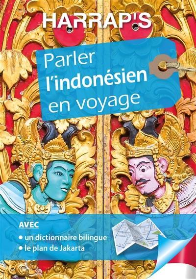 Parler l'indonésien en voyage