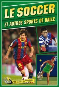 Le soccer et autres sports de balle