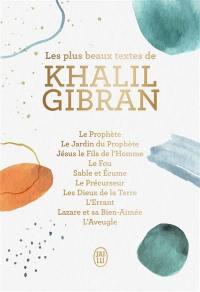 Les beaux textes de Khalil Gibran