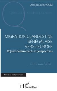 Migration clandestine sénégalaise vers l'Europe