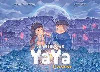 La balade de Yaya. Volume 3, Le cirque