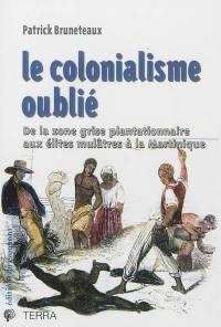 Le colonialisme oublié