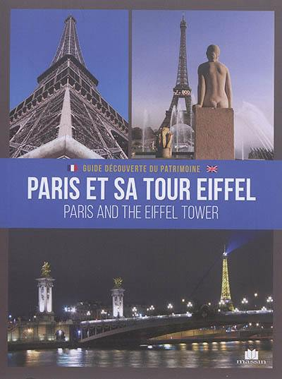Paris et sa tour Eiffel = Paris and the Eiffel tower