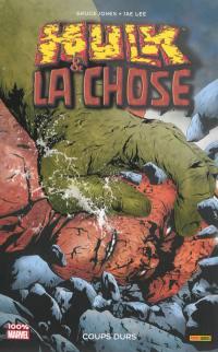 Hulk & la Chose