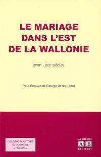 Le mariage dans l'est de la Wallonie
