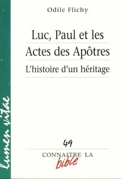 Luc, Paul et les Actes des apôtres