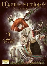L'éden des sorcières. Vol. 2