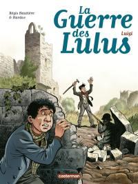 La guerre des Lulus. Volume 7,
