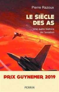 Le siècle des as, 1915-1988