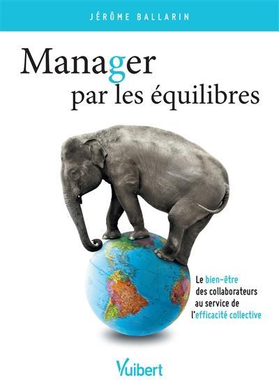 Manager par les équilibres