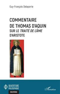 Commentaire de Thomas d'Aquin sur le Traité de l'âme d'Aristote