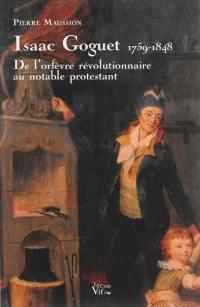 Isaac Goguet, 1759-1848