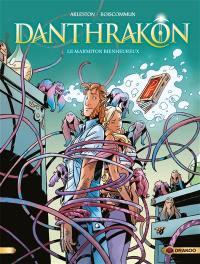 Danthrakon. Volume 3, Le marmiton bienheureux