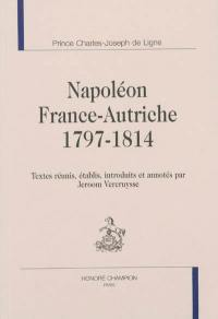 Napoléon, France-Autriche : 1797-1814