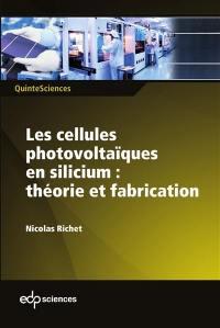 Les cellules photovoltaïques en silicium