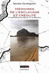 Mémoires de l'esclavage et créolité