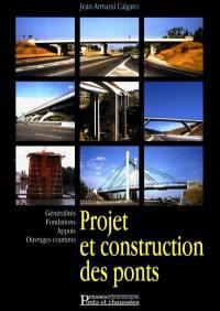 Projet et construction des ponts