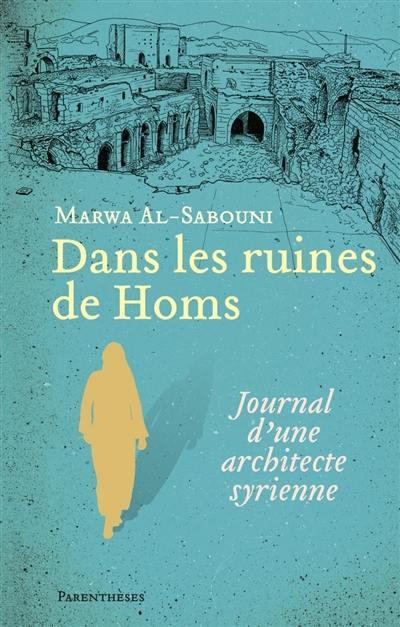 Dans les ruines de Homs