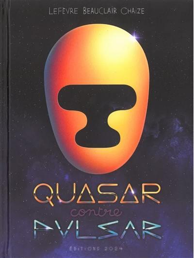 Quasar contre Pulsar