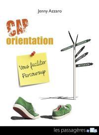 Cap orientation