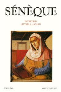 Entretiens; Lettres à Lucilius