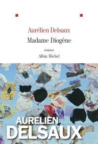 Madame Diogène